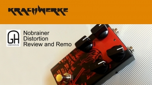 Greenhouse Effects Nobrainer distortion demo and review