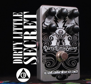 Catalinbread ditry little secret pedal