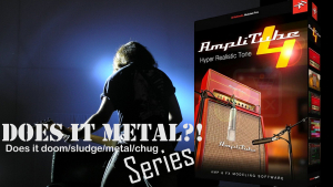 Does it METAL? - Does Amplitube DOOM/METAL/CHUG