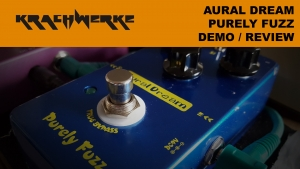 Aural Dream Purely Fuzz Demo and Review