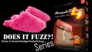 Does it FUZZ? - Does Amplitube DOOM/METAL/CHUG Series